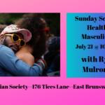 Healthy Masculinity -- July 21st 2019 10:30 AM