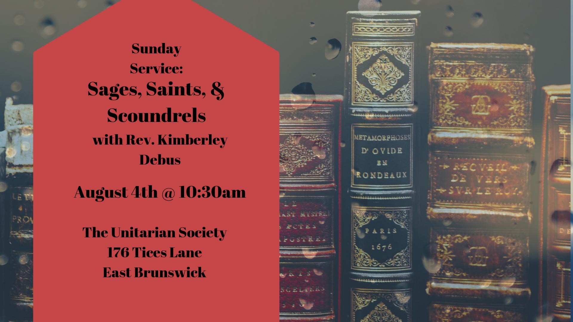 Sages, Saints, and Scoundrels — August 4th 2019 10:30 AM