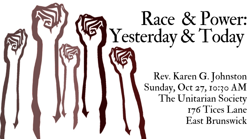 Race & Power: Yesterday & Today — Sunday, October 27, 2019 @ 10:30 AM