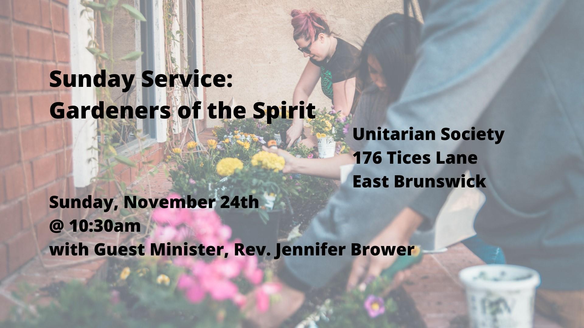 Gardeners of the Spirit — November 24, 2019 10:30 AM