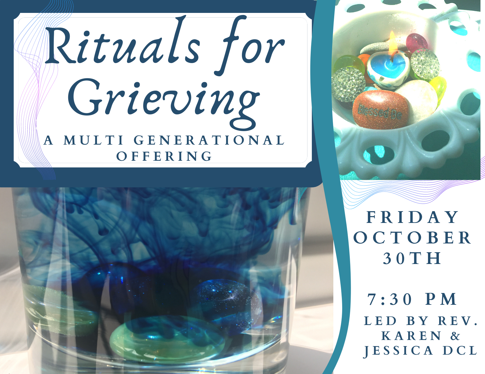 Rituals for Grieving — Friday, October 30th, 2020 @7:30 PM EST