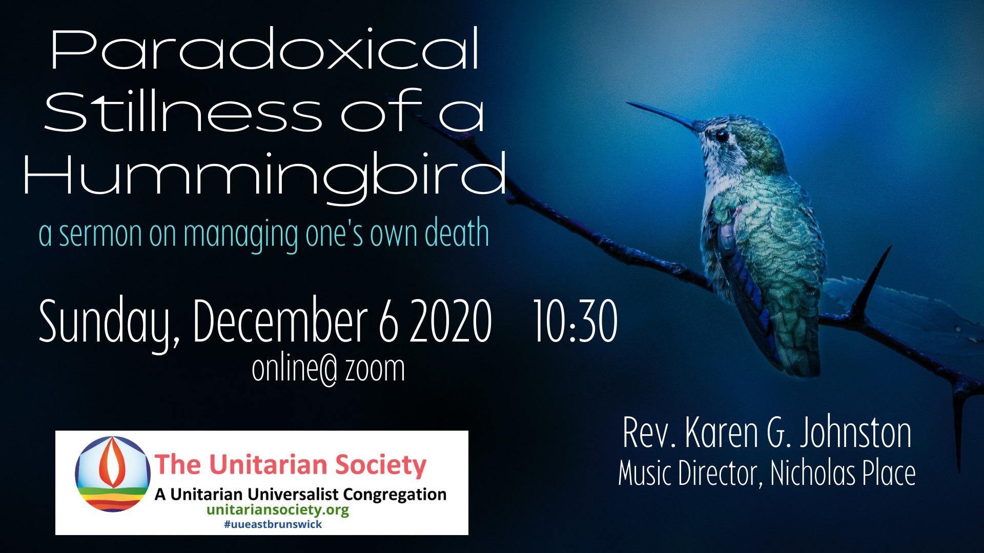 Sunday Service — Hummingbird — Dec. 6th, 2020 @10:30 AM