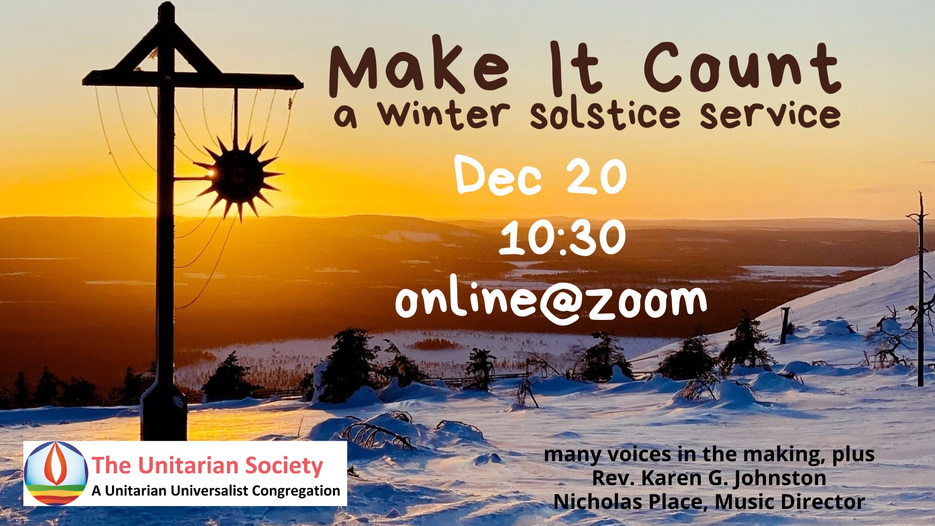 Make It Count: a Winter Solstice Service — Sunday, December 20th 2020 @10:30am
