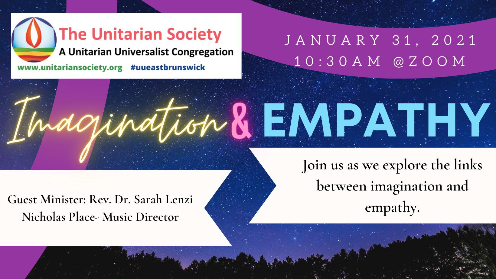 Sunday, January 31st, 2021 @10:30AM — Imagination and Empathy