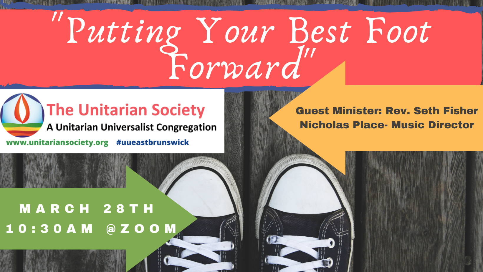 Sunday Service — March 28, 2021 @10:30AM (online) — Putting Your Best Foot Forward