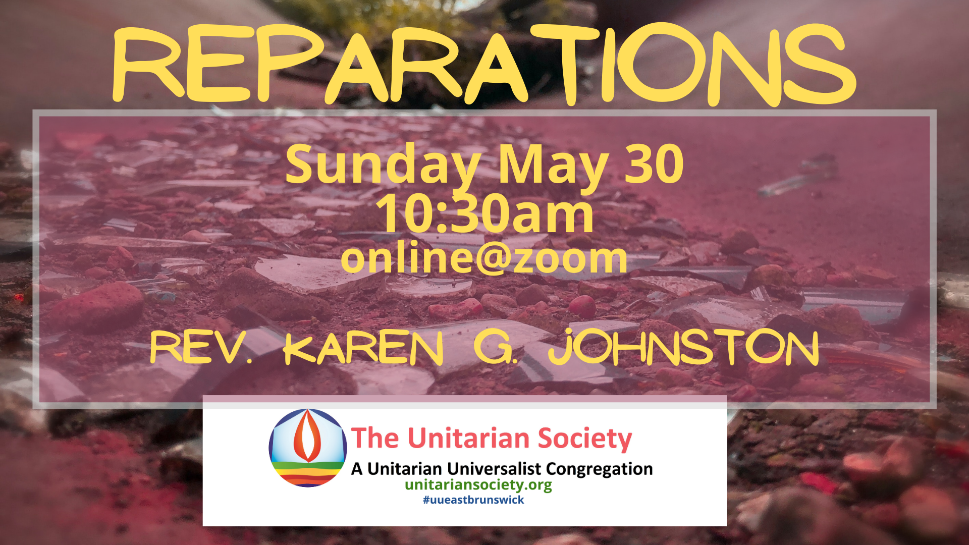 Sunday Service, May 30, 2021 @10:30AM — Reparations