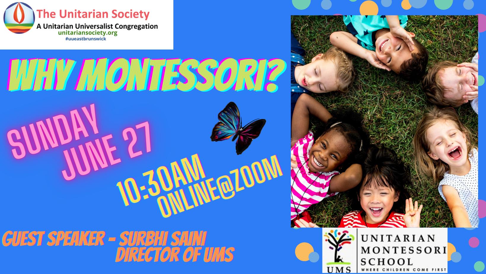 Sunday Service — June 27, 2021@10:30AM — Why Montessori?